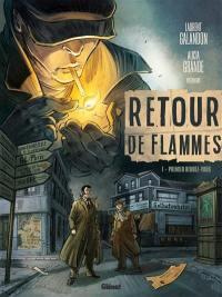 Retour de flammes. Volume 1, Premier rendez-vous