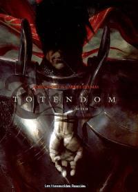 Totendom. Volume 2, Acte II