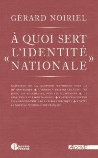 A quoi sert l'identité nationale
