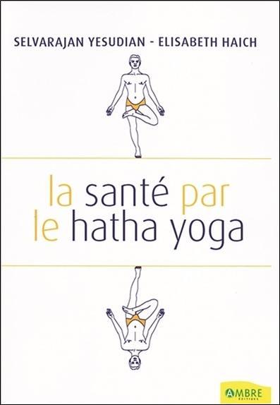 La santé par le hatha yoga