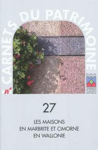 Les maisons en marbrite et cimorné en Wallonie
