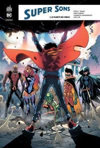 Super sons. Volume 2, La planète des songes