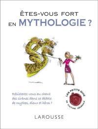 Êtes-vous fort en mythologie ?