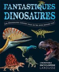 Fantastiques dinosaures