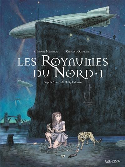 Les royaumes du Nord. Volume 1,