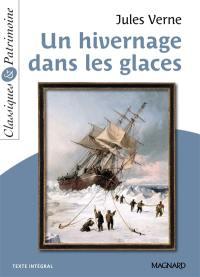 Un hivernage dans les glaces : texte intégral