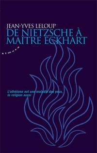De Nietzsche à Maître Eckhart