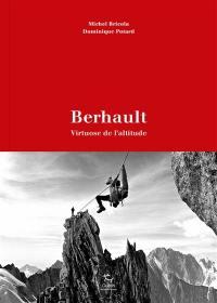 Berhault, virtuose de l'altitude
