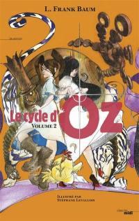 Le cycle d'Oz. Volume 2,