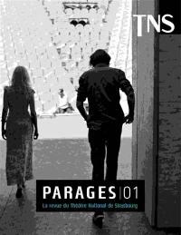 Parages : la revue du Théâtre national de Strasbourg. n° 1,