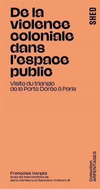 De la violence coloniale dans l'espace public