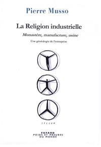 La religion industrielle