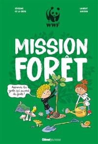 Mission forêt