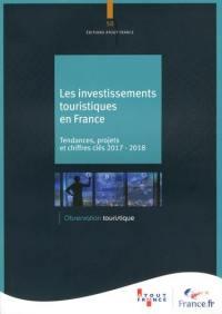 Les investissements touristiques en France