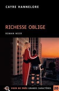 Richesse oblige
