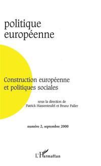 Politique européenne. n° 2 (2000), Construction européenne et politiques sociales