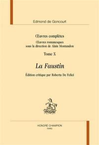 Oeuvres romanesques. Volume 10, La Faustin