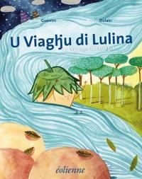 U viaghju di Lulina = Le voyage de Lulina