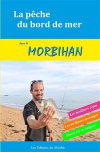 La pêche du bord de mer dans le Morbihan