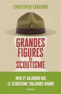 Grandes figures du scoutisme