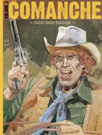 Comanche. Volume 3,
