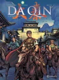 Da Qin. Volume 2, Le voyage vers l'est
