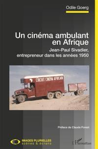 Un cinéma ambulant en Afrique