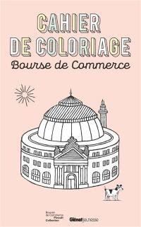 Cahier de coloriage : Bourse de commerce