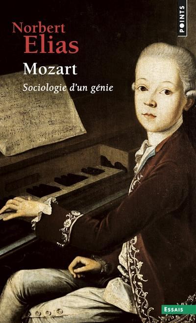 Mozart, sociologie d'un génie