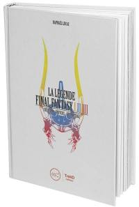 La légende Final Fantasy I, II, III