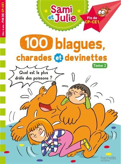 100 blagues, charades et devinettes. Volume 2,