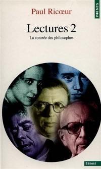 Lectures. Volume 2, La contrée des philosophes