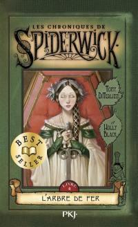 Les chroniques de Spiderwick. Volume 4, L'arbre de fer