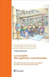 La société des galeries marchandes