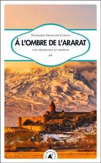 A l'ombre de l'Ararat