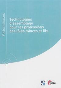 Technologies d'assemblage pour les professions des tôles minces et fils