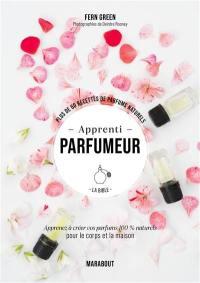 Apprenti parfumeur, la bible
