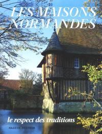 Les vieilles maisons normandes