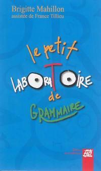 Le petit laboratoire de grammaire