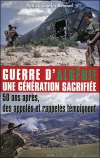 Guerre d'Algérie, une génération sacrifiée