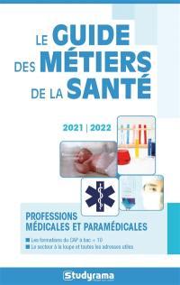 Le guide des métiers de la santé 2021-2022