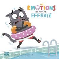 Les émotions de Petit Chat effrayé