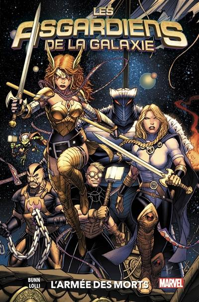Les Asgardiens de la galaxie. Volume 1, L'armée des morts