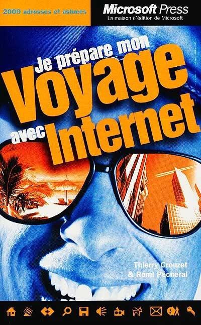 Je prépare mon voyage avec Internet