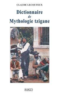 Dictionnaire de mythologie tzigane
