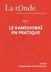 La Ronde : la publication de la Petite Bibliothèque Ronde. n° 1, Le kamishibaï en pratique