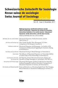 Schweizerische Zeitschrift für Soziologie. n° 43-3, Bildungsexpansion, Familieninteraktionen und die offene Gesellschaft