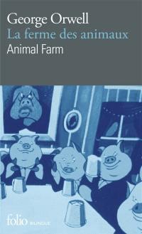 La ferme des animaux = Animal farm