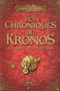Les chroniques de Kronos, Le cabinet des merveilles