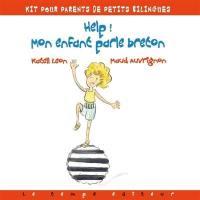 Help ! Mon enfant parle breton